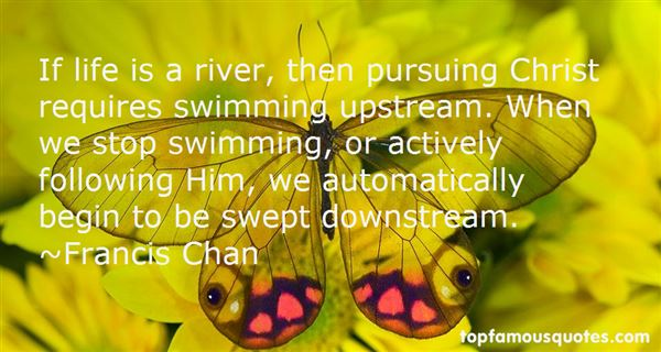 Quotes About Swimming Upstream