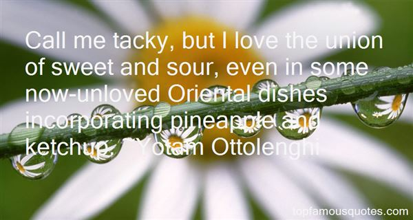 Quotes About Tacky