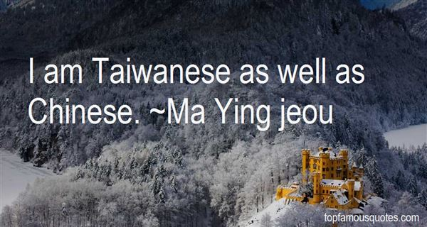Quotes About Taiwanese