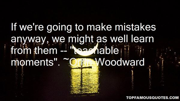 Quotes About Teachable Moments