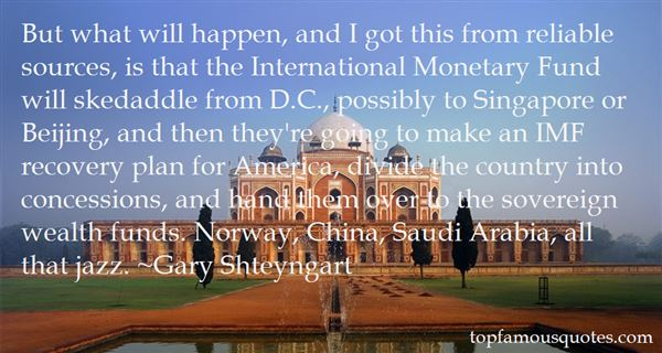 Quotes About The International Monetary Fund