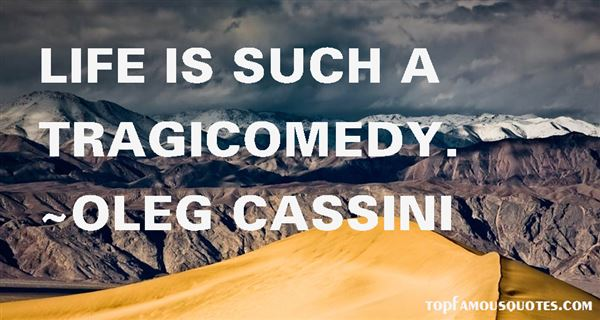 Quotes About Tragicomedy