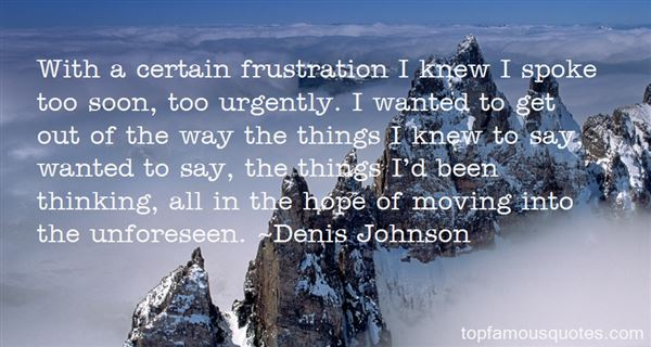Quotes About Unforeseen