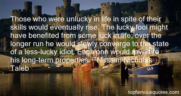 Quotes About Unlucky Me