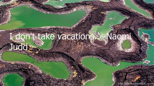 Quotes About Vacations