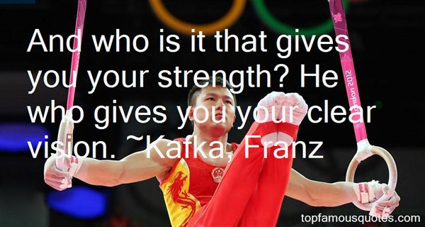 Quotes About Who Gives You Strength