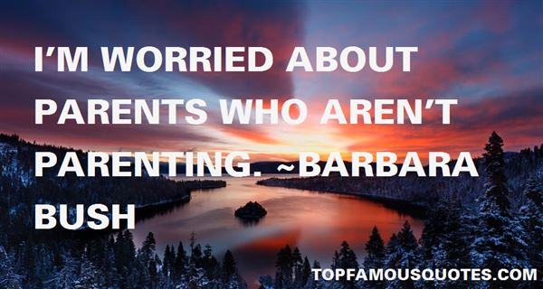 Quotes About Worried Parents