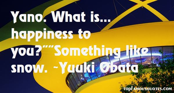 Quotes About Yano