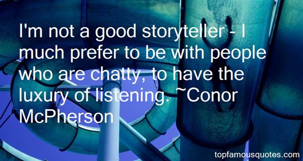 Quotes About A Good Storyteller