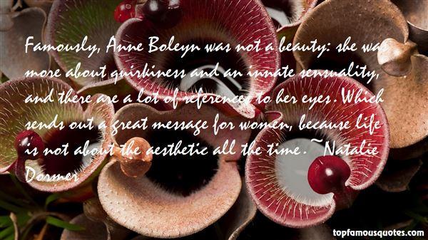 Quotes About Anne Boleyn
