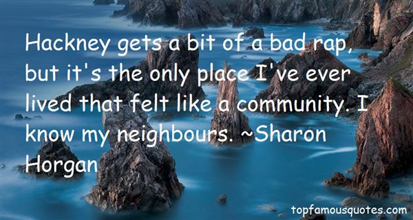 Quotes About Bad Neighbours