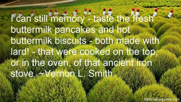 Quotes About Buttermilk Biscuits
