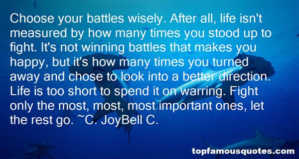 Quotes About Choose Your Battles