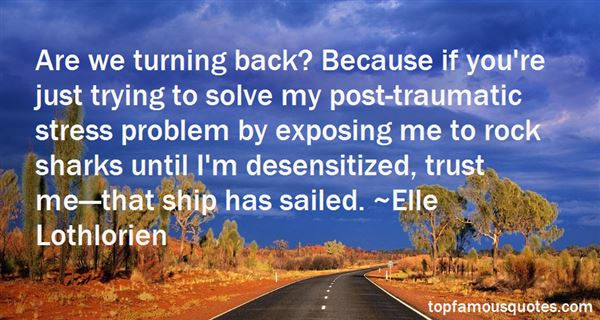 Quotes About Desensitized