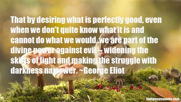 Quotes About Desiring Power