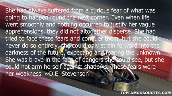 Quotes About Fears Of The Unknown