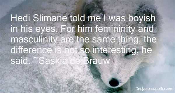Quotes About Femininity And Masculinity