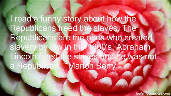 Quotes About Funny Slaves