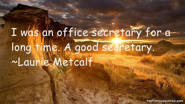 Quotes About Good Secretary