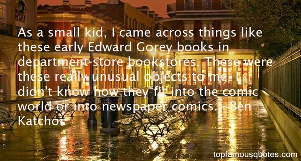 Quotes About Gorey