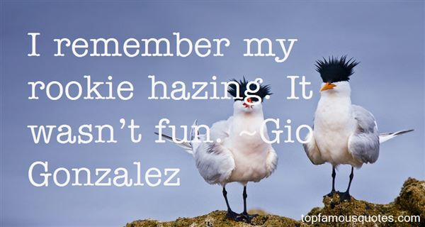 Quotes About Hazing