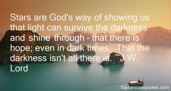 Quotes About Hope In Dark Times