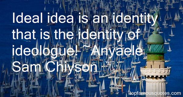 Quotes About Ideologue