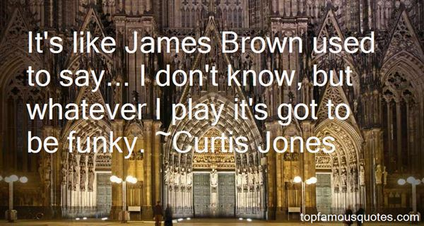 Quotes About James Brown