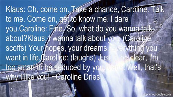 Quotes About Klaus Caroline