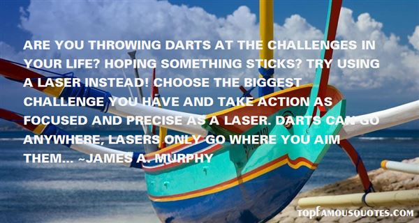Quotes About Laser Focus