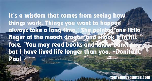 Quotes About Long Lived Life