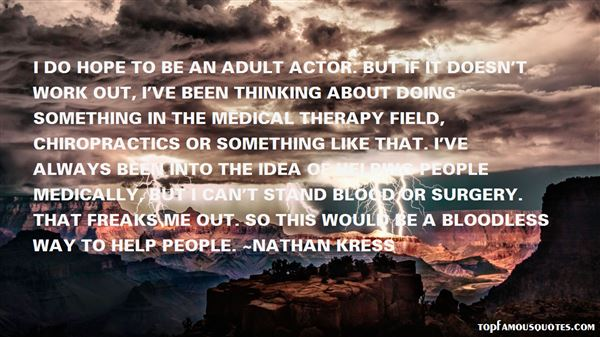 Quotes About Medical Field