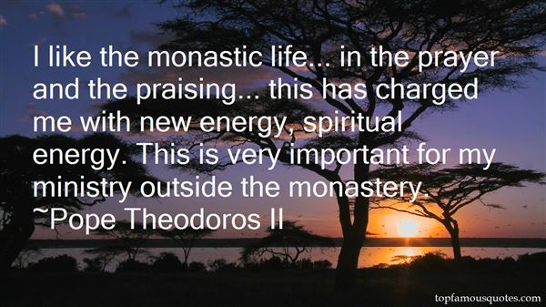 Quotes About Monastic Life
