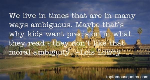 Quotes About Moral Ambiguity