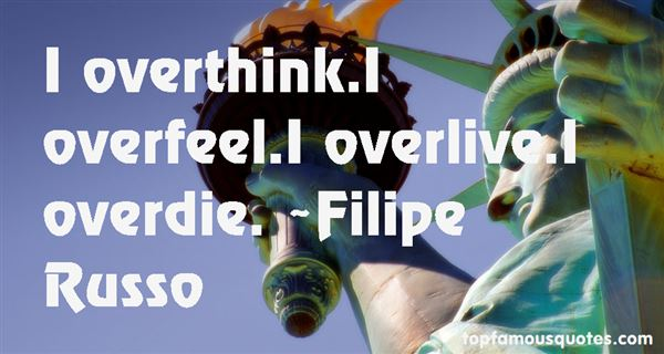 Quotes About Overdie