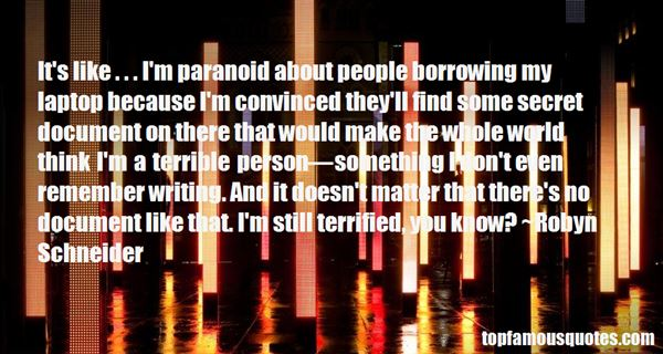 Quotes About Paranoid Person