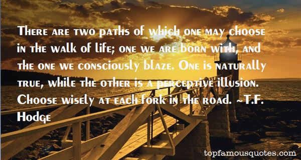Quotes About Paths We Choose
