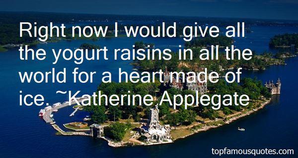 Quotes About Raisins