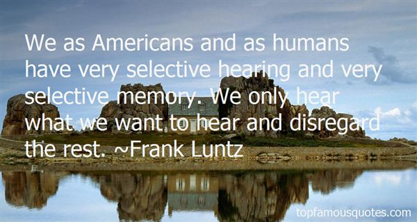 Quotes About Selective Memory