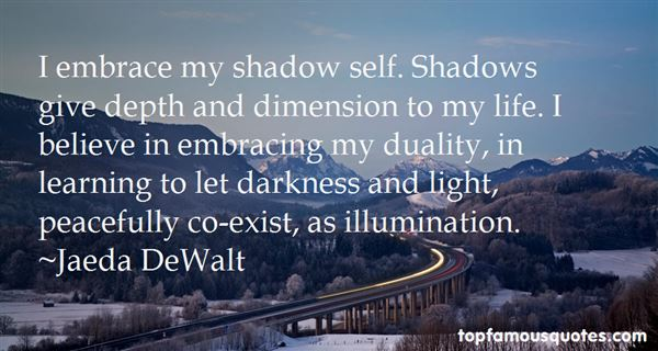 Quotes About Shadows And Life