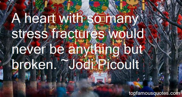 Quotes About Stress Fractures