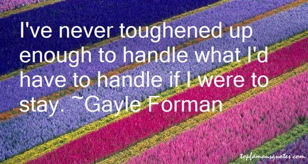 Quotes About Toughen