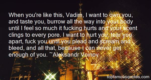 Quotes About Vadim