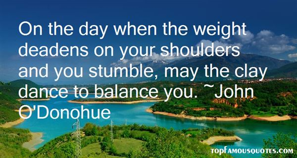 Quotes About Weight On Your Shoulders