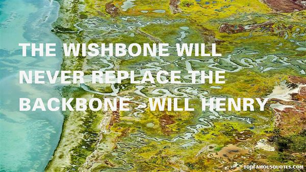 Quotes About Wishbone Backbone