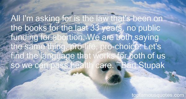 Abortion Pro Choice Quotes: Best 3 Famous Quotes About