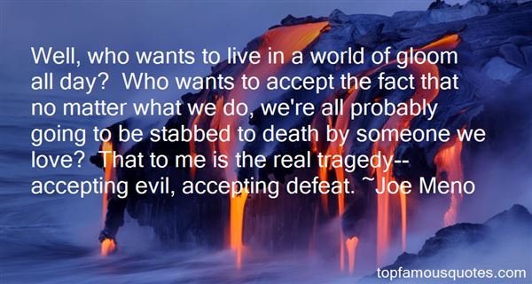 Accepting Defeat Quotes: Best 2 Famous Quotes About