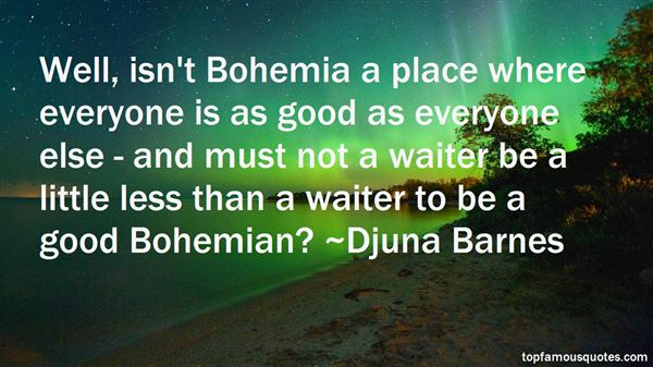 Quotes About Bohemian