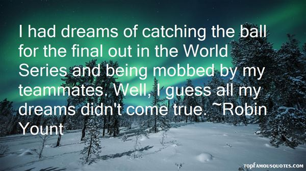 Quotes About Catching Dreams