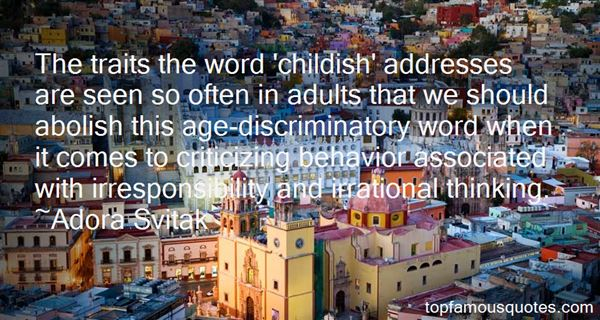 Quotes About Childish Adults
